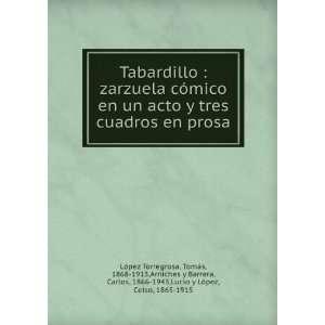 Tabardillo : zarzuela cómico en un acto y tres cuadros