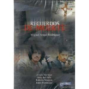 Recuerdos De Muerte Miguel Angel Rodriguez Movies & TV