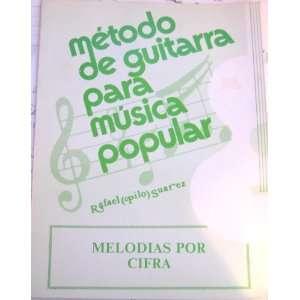 para Musica Popular (Melodias Por Cifra) Rafael (pilo) Suarez Books