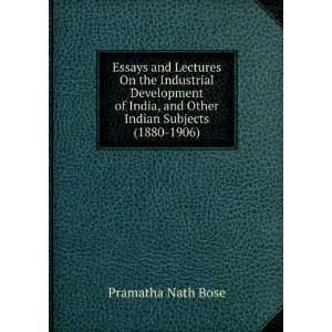 , and Other Indian Subjects (1880 1906) Pramatha Nath Bose Books