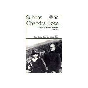 Subhas Chandra Bose: Letters to Emile Schenkl