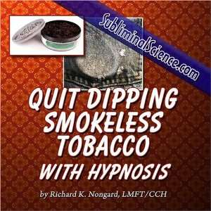 Quit Dipping Smokeless Tobacco with Hypnosis LMFT/CCH