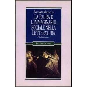 vol. 1   Il gothic romance (9788820713867): Romolo Runcini: Books