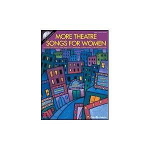 More Theatre Songs for Women   Voice Piano/Vocal/Guitar