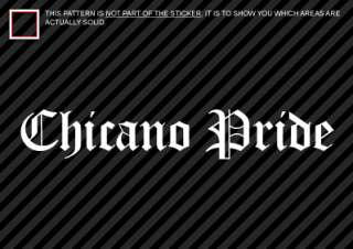 CHICANO PRIDE Sticker Decal Die Cut
