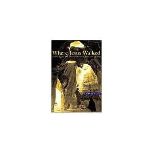 Where Jesus Walked Publisher Judson Pr R. Wayne Stacy Books