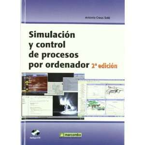 Simulacion y Control de Procesos por Ordenador (Incluye cd