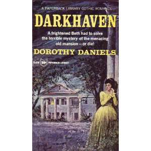 Darkhaven (A Paperback Library Gothic Romance): Dorothy Daniels: Books