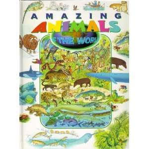 Amazing Animals of the World  A Colorful Collection of