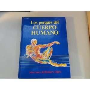 Los Porques del Cuerpo Humano (9789682800887): Readers
