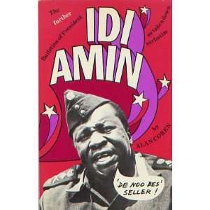 Bulletins of President Idi Amin (9780903895408): Alan Coren: Books