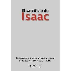 El sacrificio de Isaac: Reflexiones y sentires en torno a