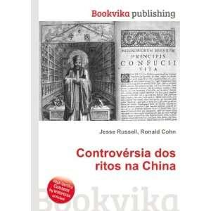 Controvérsia dos ritos na China: Ronald Cohn Jesse