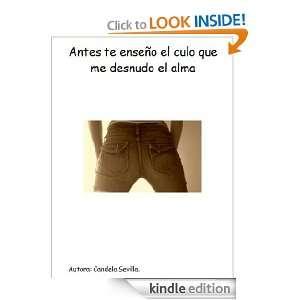 Antes te enseño el culo que me desnudo el alma (Spanish Edition