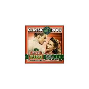 Classic Rock Hits of 1960 Various Artists Music