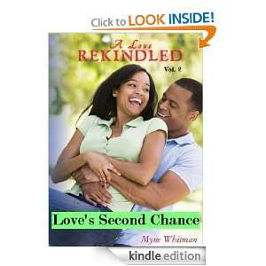 Loves Second Chance (A Love Rekindled) Myne Whitman