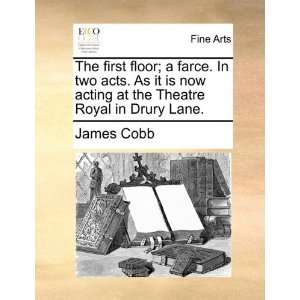 a he heare Royal in Drury Lane. (9781170402009) James Cobb Books
