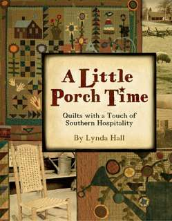 LITTLE PORCH TIME Southern Folk Art Applique NEW BOOK