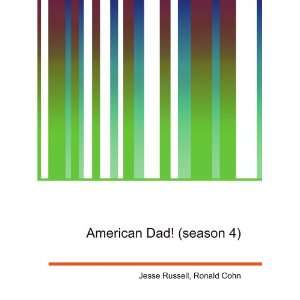 American Dad! (season 4): Ronald Cohn Jesse Russell: Books