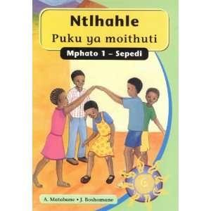Ntlhahle: Puku Ya Moithuti Grade 1 (Umlazi) (9780702158704