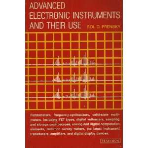 : Advanced electronic instruments and their use: Sol D Prensky: Books