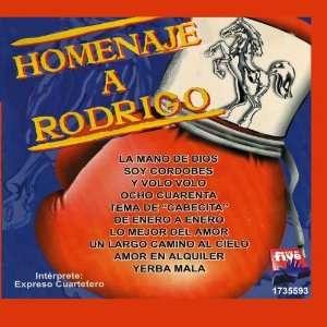 HOMENAJE A RODRIGO EXPRESO CUARTETERO Music