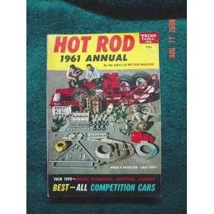Hot Rod 1961 Annual (Trend Book #198) Hot Rod Editors Books