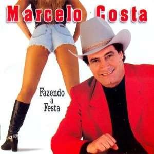 Fazendo a Festa Marcelo Costa Music