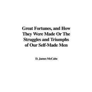 Triumphs of Our Self Made Men (9781428072213) D. James McCabe Books