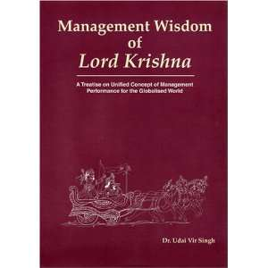 Management Wisdom of Lord Krishna: A Treatise on Unified