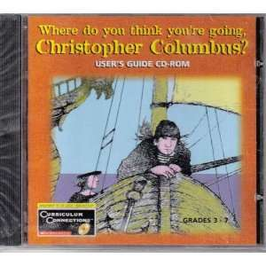 Where Do You Think Youre Going, Christopher Columbus  Users Guide CD