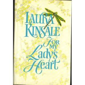 For My Ladys Heart (Book Club Edition) Laura Kinsale Books