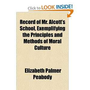 of Moral Culture (9781155103198) Elizabeth Palmer Peabody Books