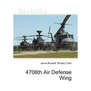 4706th Air Defense Wing Ronald Cohn Jesse Russell Books