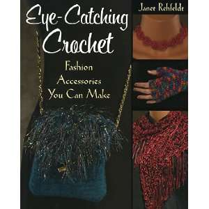 Eye Catching Crochet Arts, Crafts & Sewing