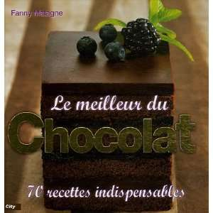 Le meill du Chocolat (French Edition) (9782352880318