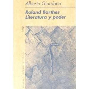 Roland Barthes. Literatura y poder (9789508450272