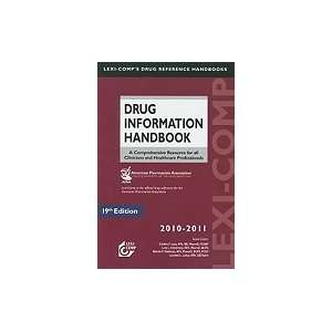 Drug Information Handbook, 2010 2011 [[19th (nineteenth