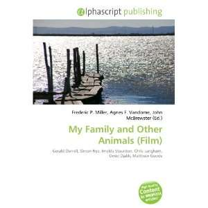 My Family and Other Animals (Film) (9786132732217): Books