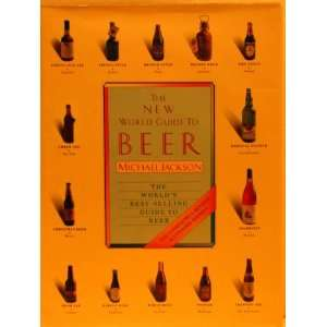 The new world guide to beer (9780894716492) Michael Jackson Books