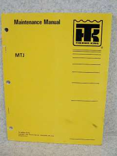 thermo king maintenance manual mtj tk 40802 5 94 the thermo king mtj