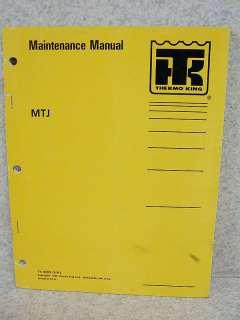 thermo king maintenance manual mtj tk 40802 5 94 the thermo king mtj