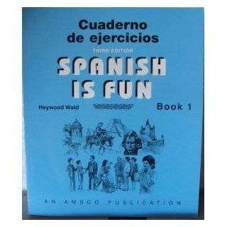 Spanish Is Fun Book 1 Lively Lessons for Beginners (English and