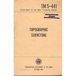 Topographic Surveying   Department of Army Technical