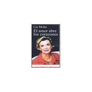 El amor abre los corazones / Love opens hearts (Spanish