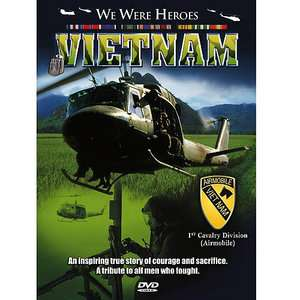 We Were Heroes Vietnam   1st Cavalry Division (Airmobile) (Full Frame