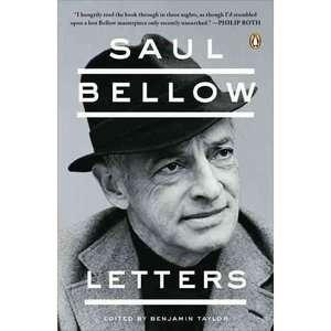 Saul Bellow Letters, Taylor, Benjamin Literature & Fiction