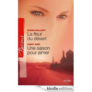 La fleur du désert   Une saison pour aimer (French Edition)