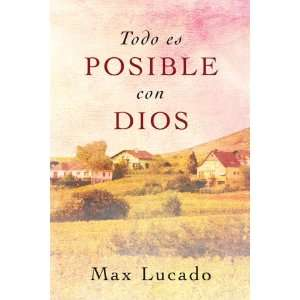 Todo es Posible con Dios (Spanish Edition) (9789875572164