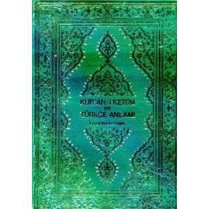 Kuran Ý Kerim ve Türkçe Anlamý (9789756372005